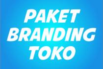 Paket Branding Toko